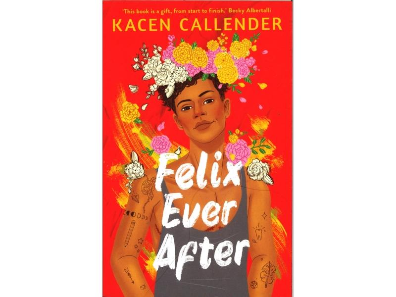 Kacen Callender - Felix Ever After