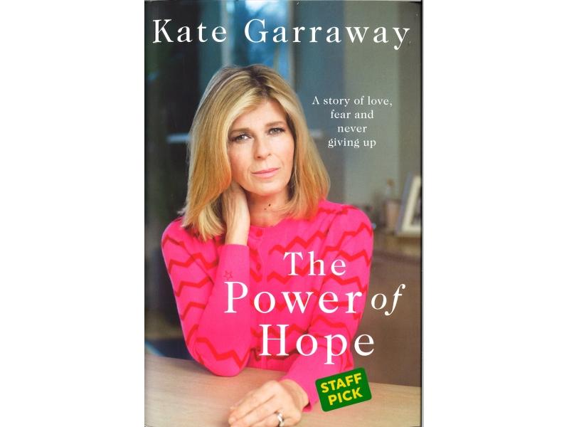 Kate Garraway - The Power Of Hope