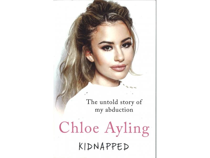 Chloe Ayling - Kidnapped