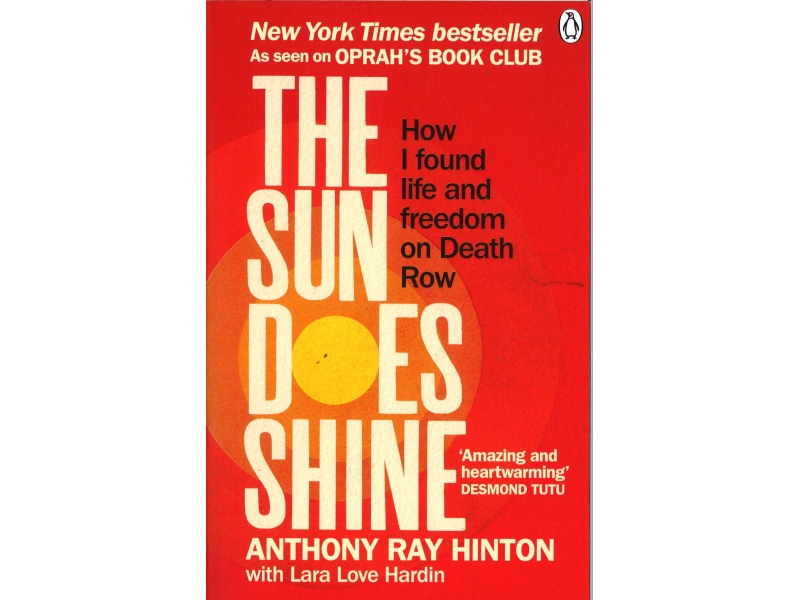 Anthony Ray Hinton - The Sun Does Shine
