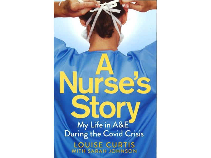 Louise Curtis - A Nurse's Story
