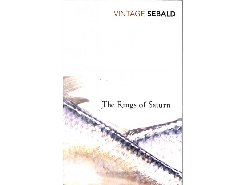 W.G. Sebald - The Rings Of Saturn