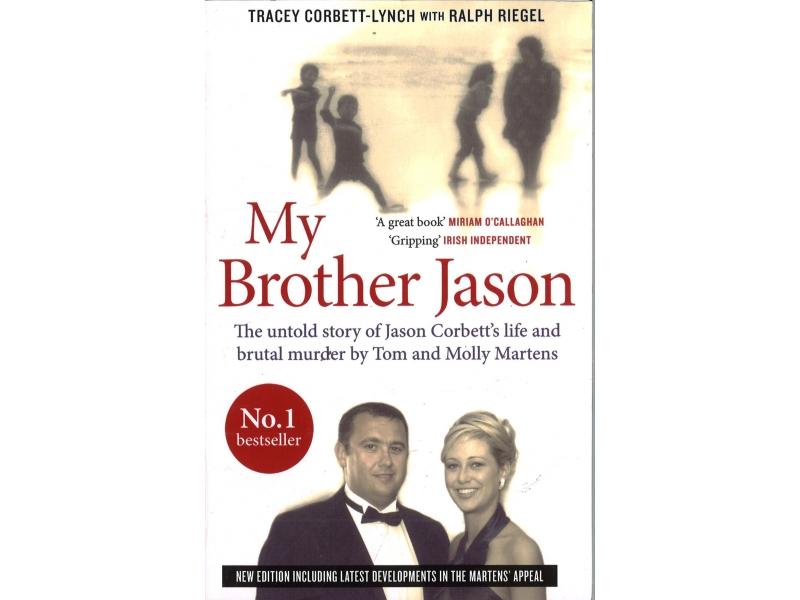 Tracey Corbett-Lynch With Ralph Riegel - My Brother Jason
