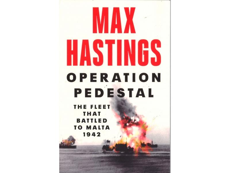 Max Hastings - Operation Pedestal
