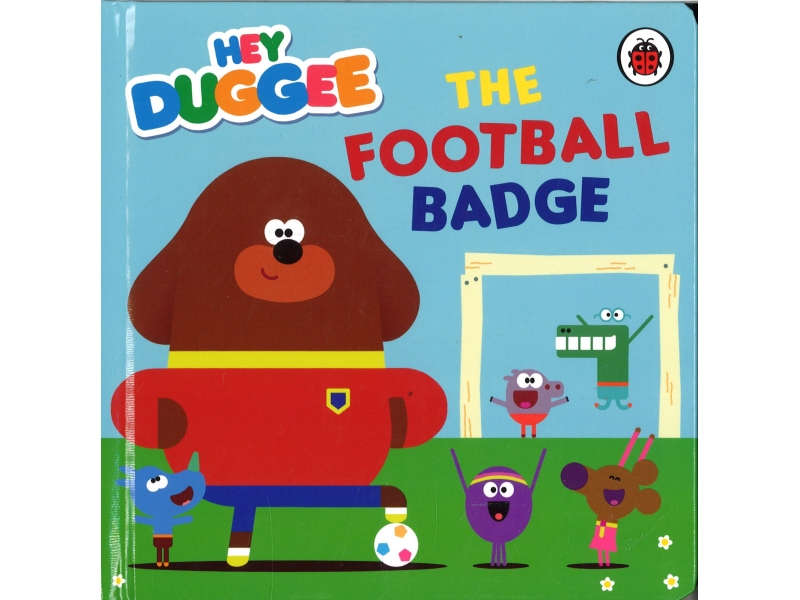 Hey Duggee - The Football Badge
