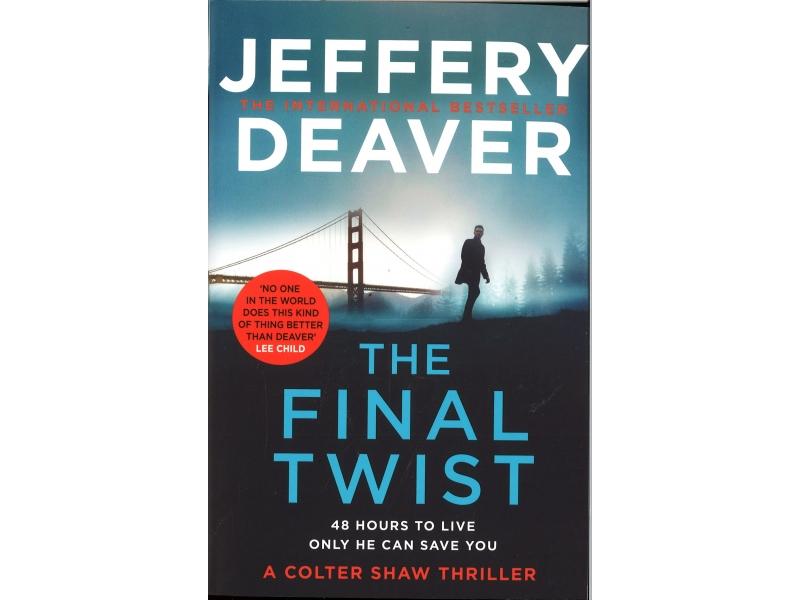 Jeffery Deaver - The Final Twist