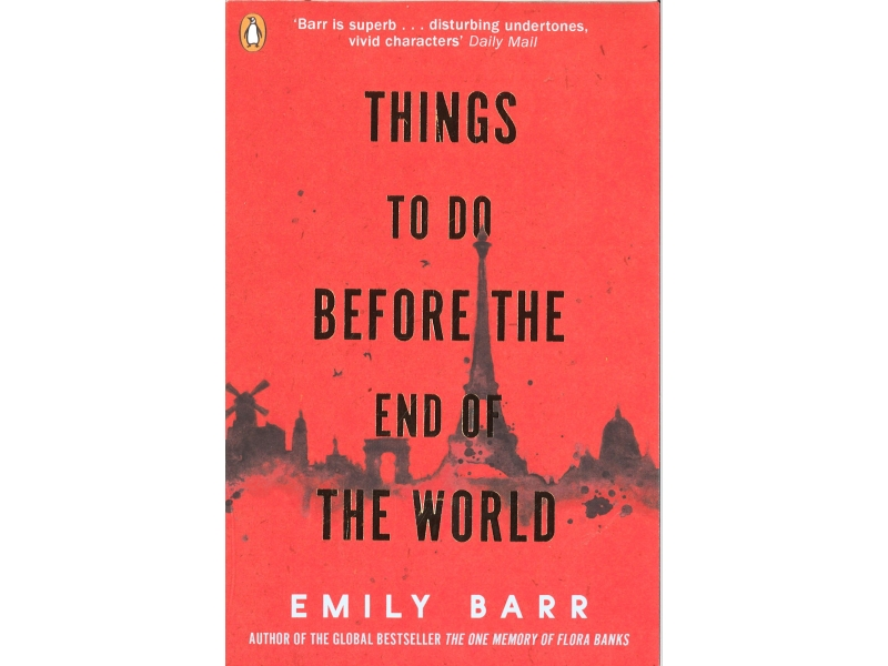 Emily Barr - Things To Do Before The End Of The World
