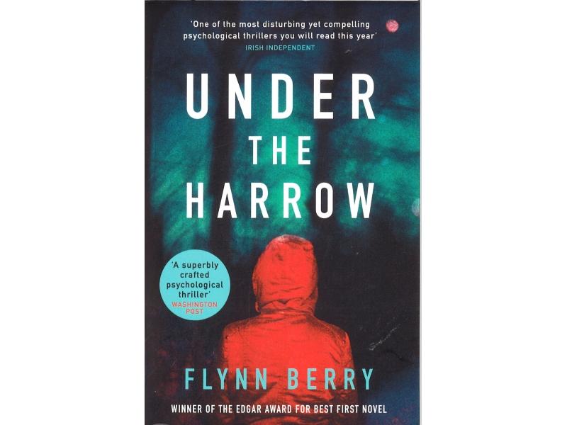 Flynn Berry - Under The Harrow