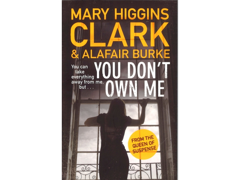 Mary Higgins Clark & Alafair Burke - You Don't Own Me