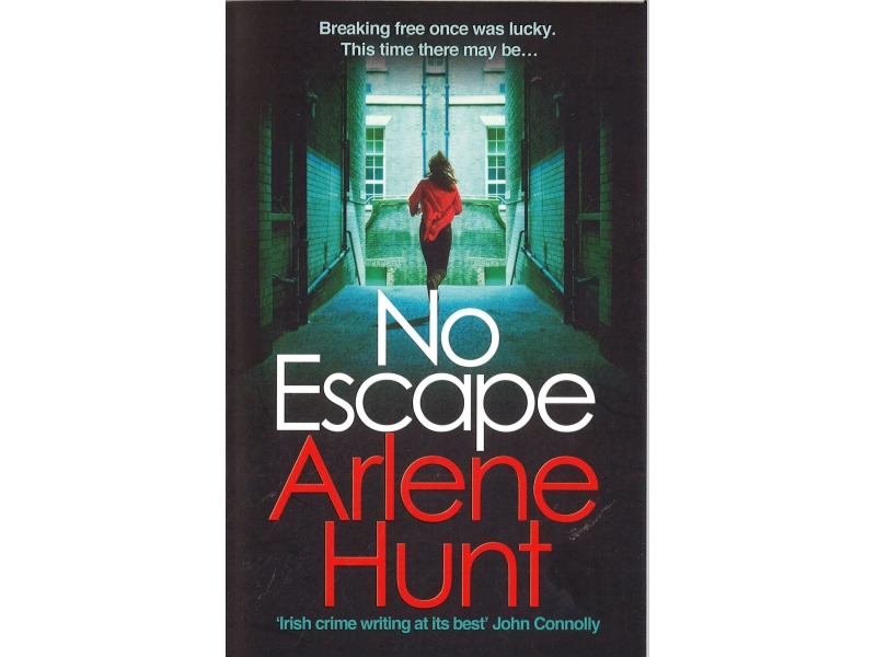 Arlene Hunt - No Escape