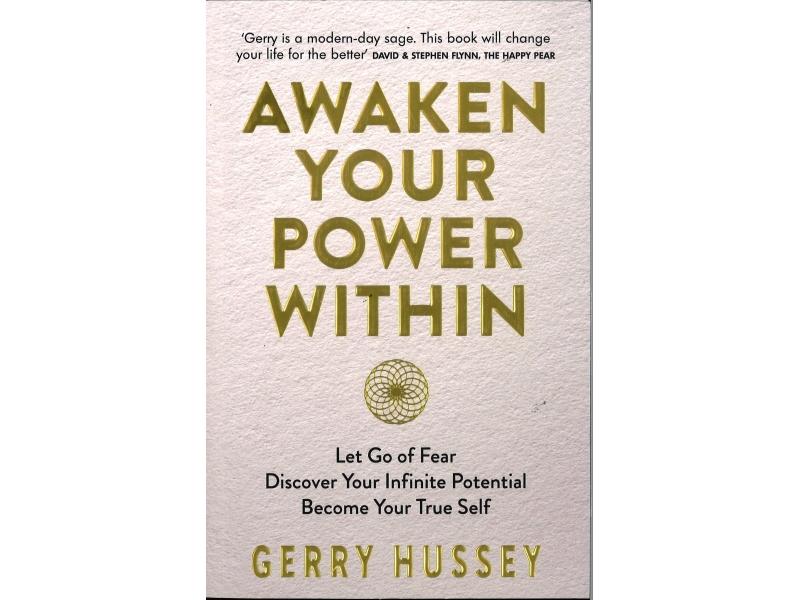 Gerry Hussey - Awaken Your Power Within