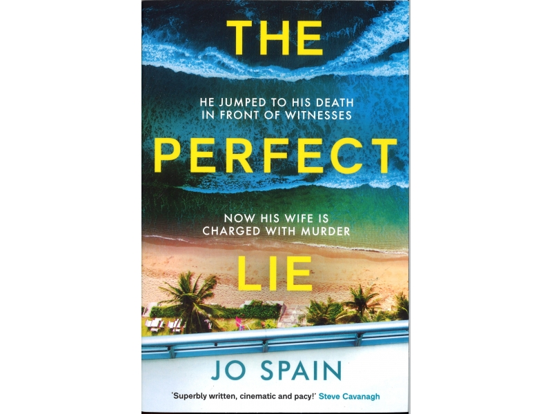 Jo Spain - The Perfect Lie