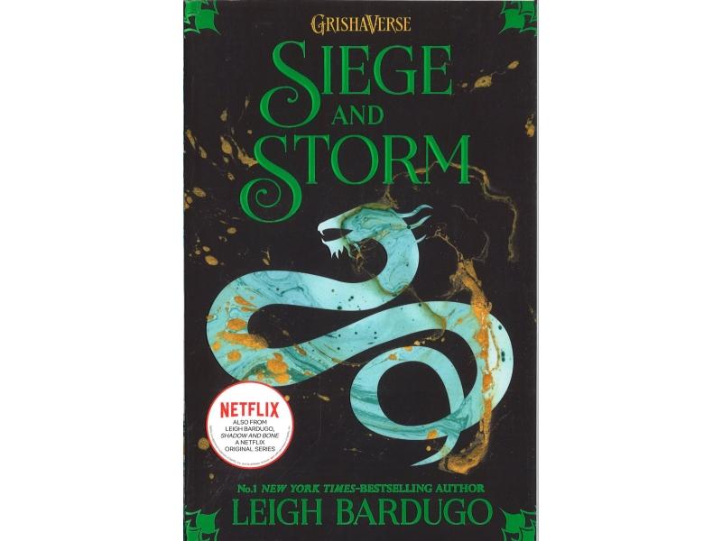 Leigh Bardugo - Siege And Storm