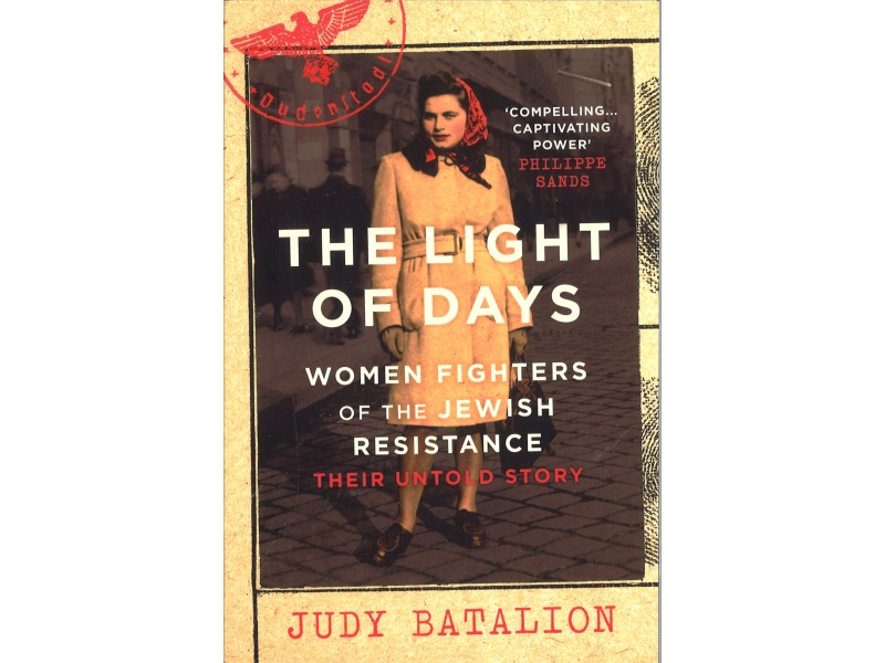 Judy Batalion - The Lights Of Days