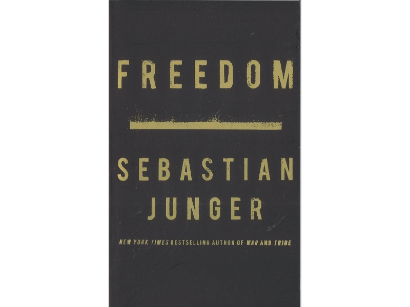 Sebastian Junger - Freedom