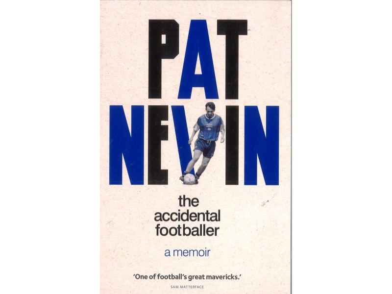 Pat Nevin - The Accidental Footballer