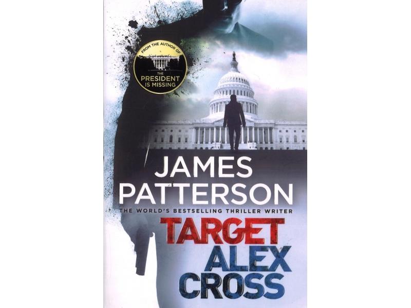 James Patterson - Target Alex Cross