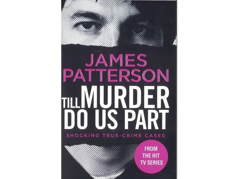 James Patterson - Till Murder Do Us Part