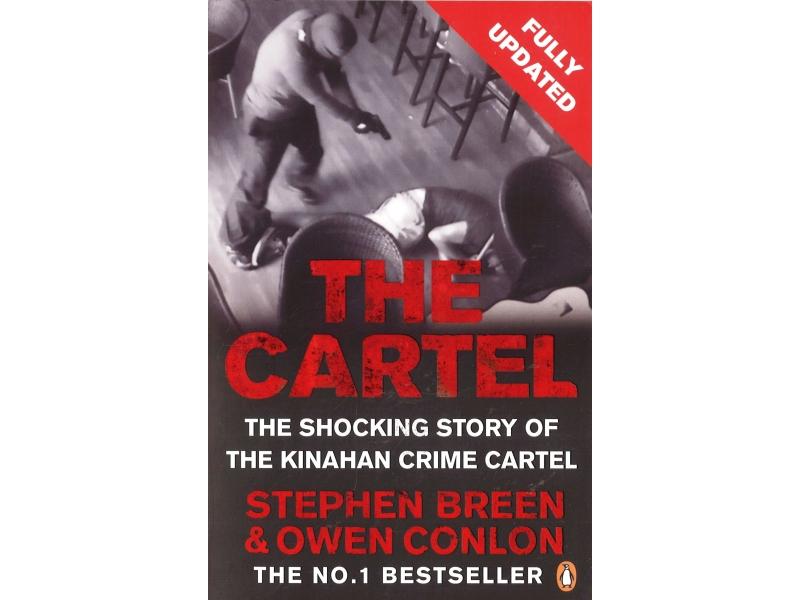 Stephen Breen & Owen Conlon - The Cartel