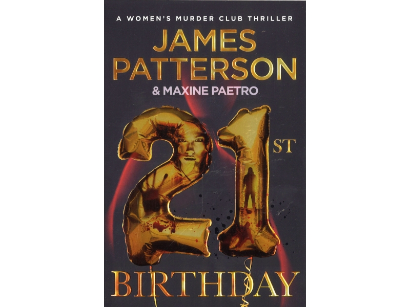 James Patterson & Maxine Paetro - 21st Birthday