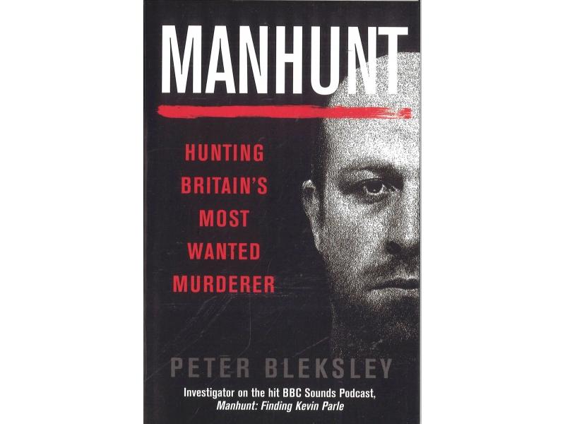 Peter Bleksley - Manhunt