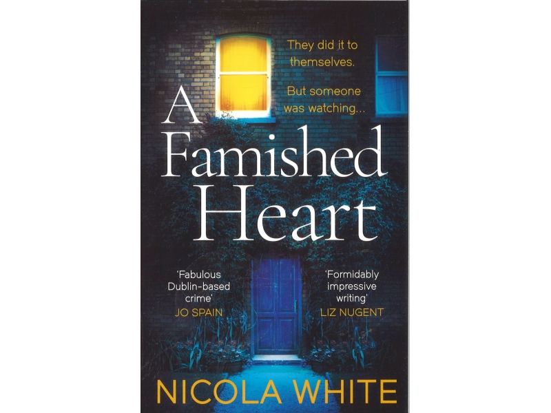 Nicole White - A Famished Heart