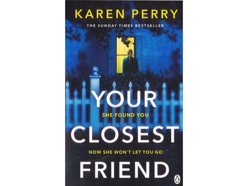 Karen Perry - Your Closest Friend