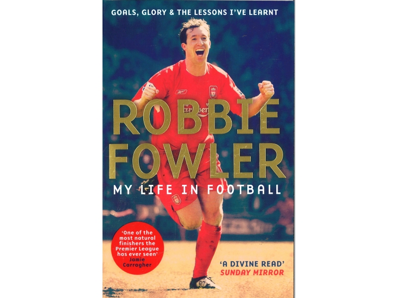 Robbie Fowler - My Life In Football