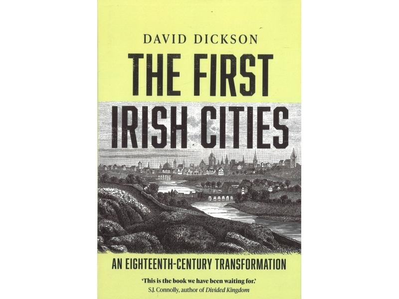 David Dickson - The First Irish Cites