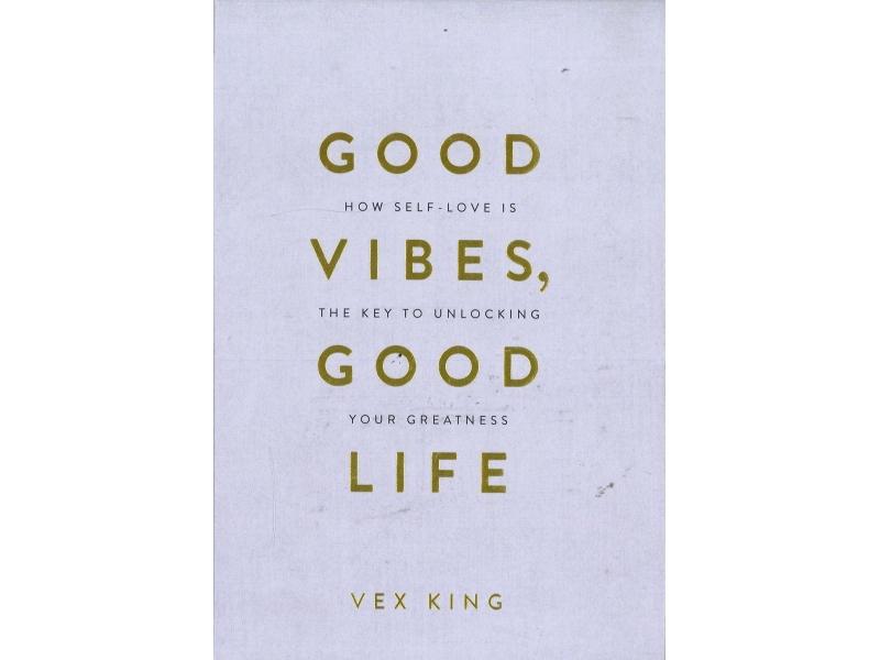 Vex King - Good Vibes, Good Life (HB)