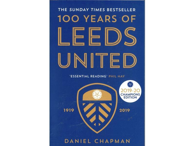 Daniel Chapman - 100 Years Of Leeds United