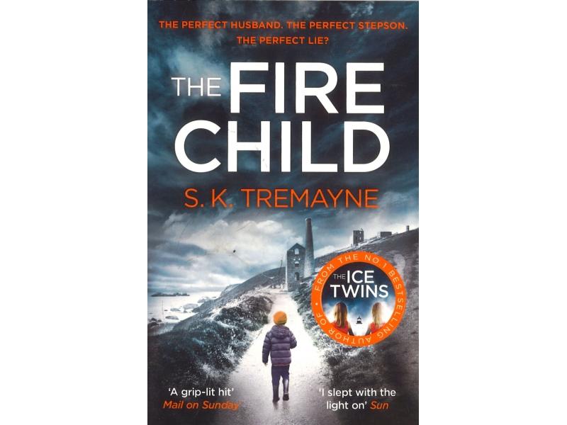 S.K. Tremayne - The Fire Child