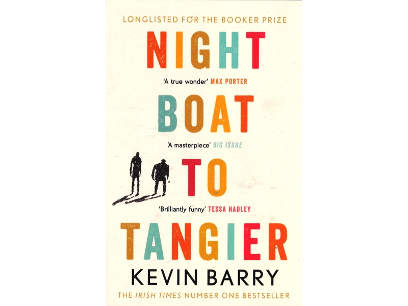 Kevin Barry - Night Boat To Tangier