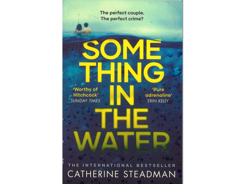 Catherine Steadman - Something In The Water