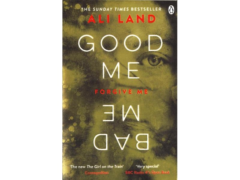 Ali Land - Good Me, Bad Me