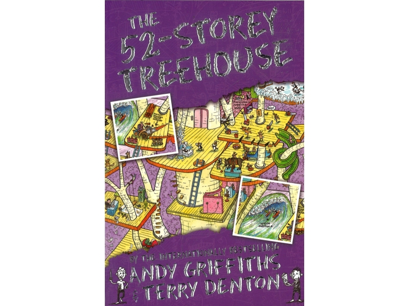 Andy Griffiths & Terry Dentons - The 52-Storey Treehouse