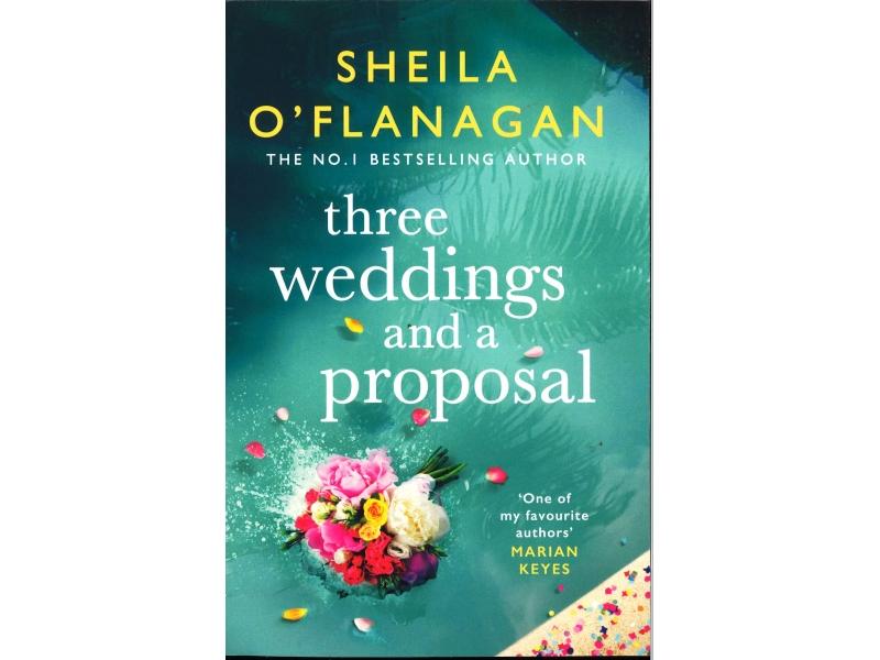 Sheila O'Flanagan - Three Weddings And A Proposal