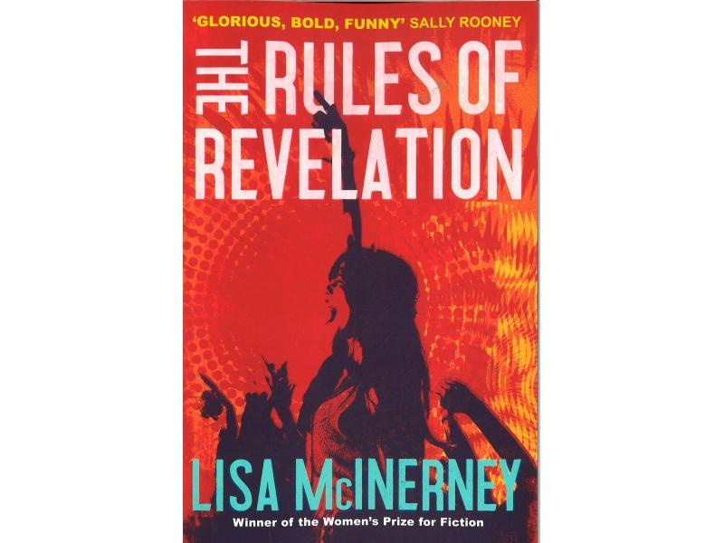 Lisa McInerney - The Rules Of Revelation