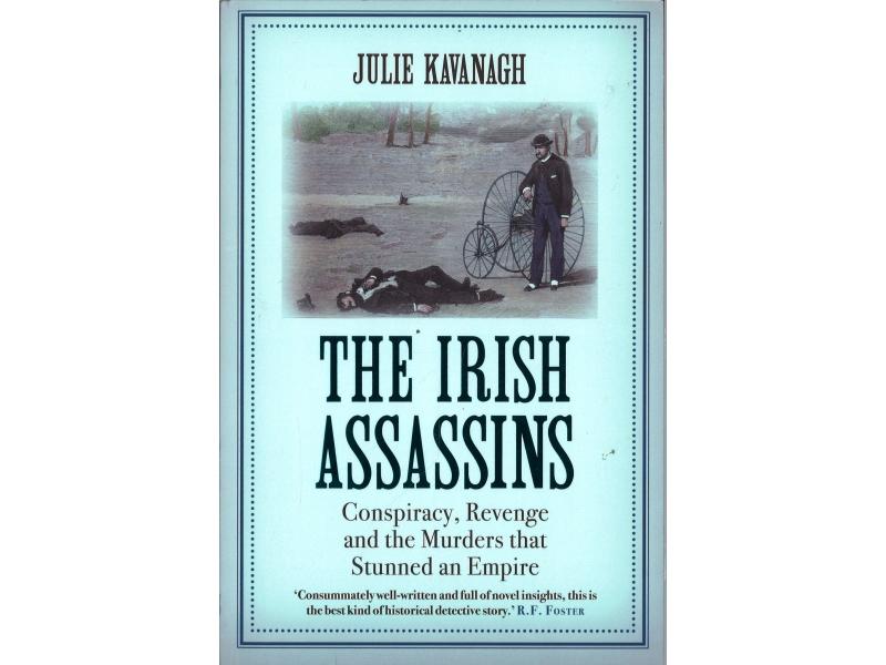 Julie Kavanagh - The Irish Assassins