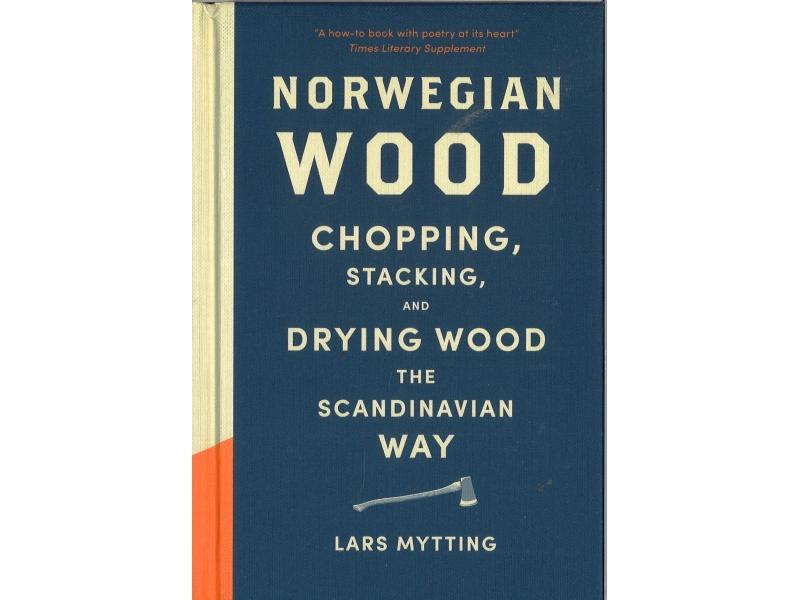 Lars Mytting - Norwegian Wood