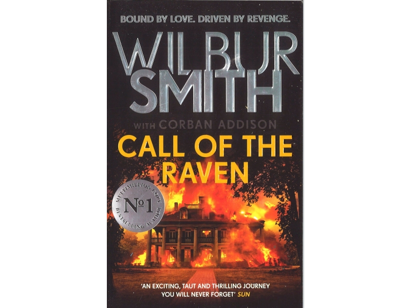 Wilbur Smith - Call Of The Raven