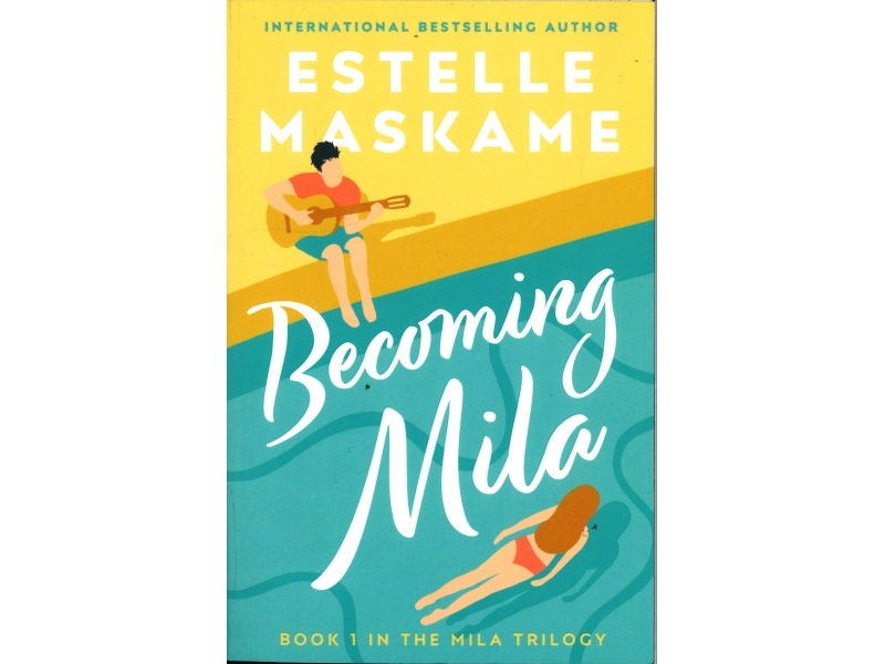 Estelle Maskame - Becoming Mila
