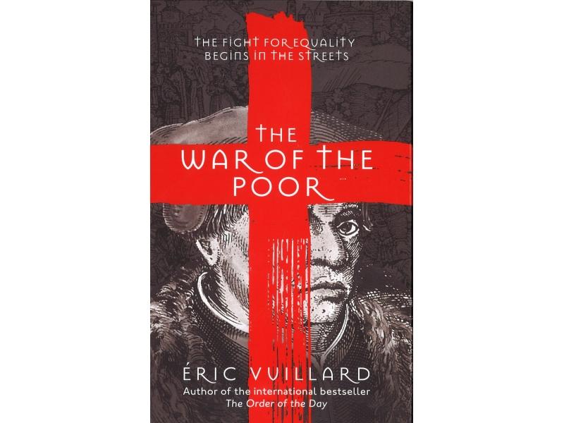 Eric Vuillard - The War Of The Poor