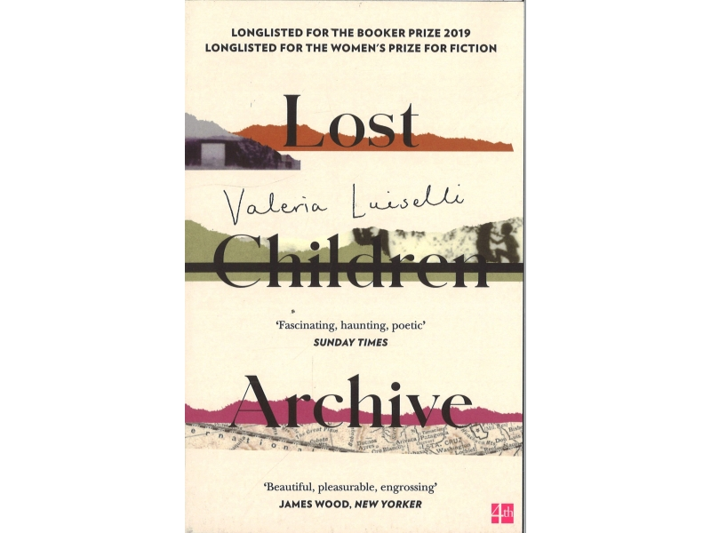 Valeria Luiselli - Lost Children Archive