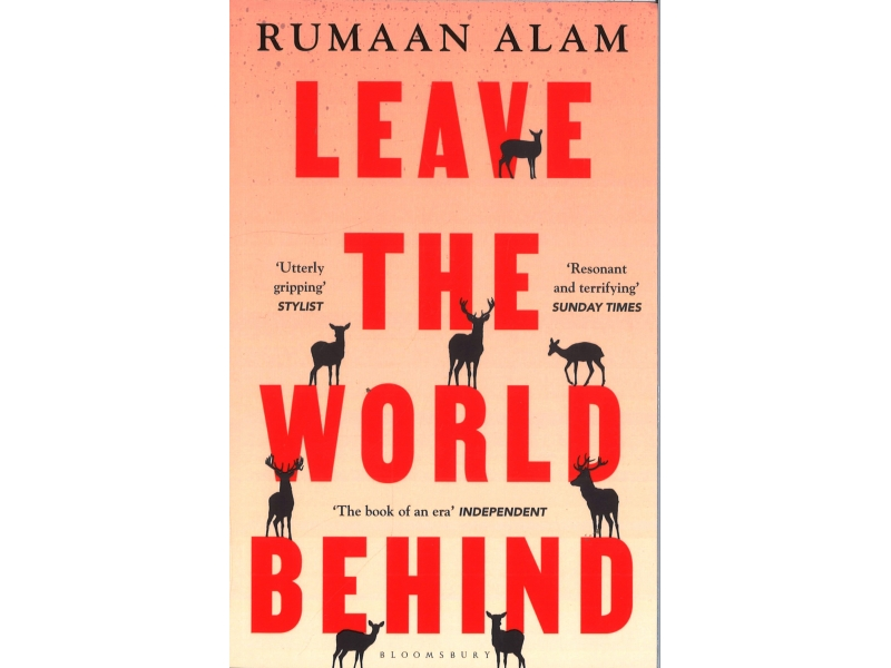 Rumaan Alam - Leave The World Behind