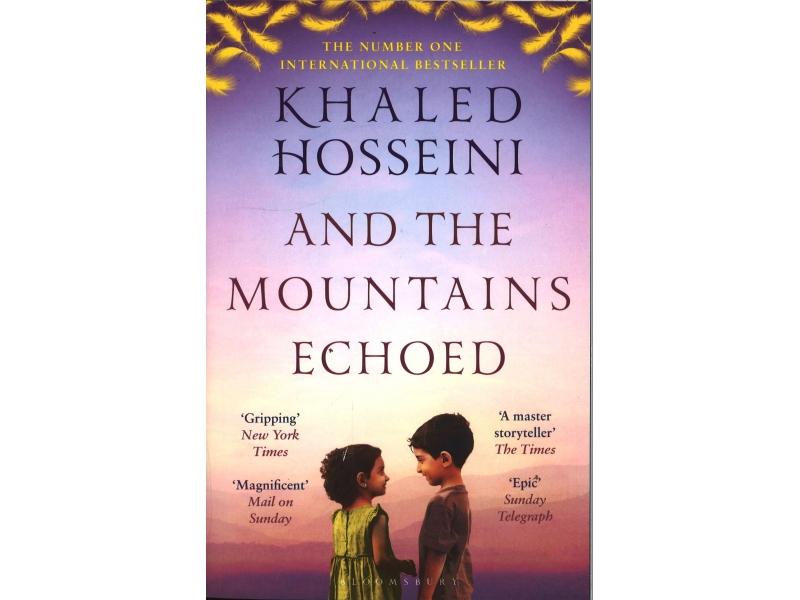 Khaled Hosseini - And The Mountain Echoed