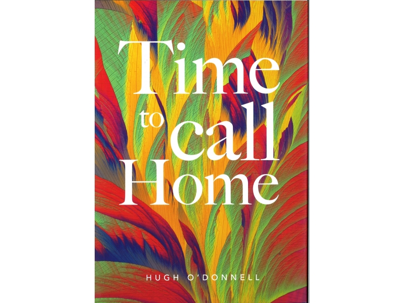 Hugh O'Donnell - Time To Call Home