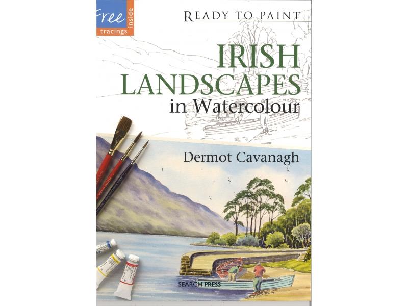 Dermot Cavanagh - Irish Landcapes In Watercolour