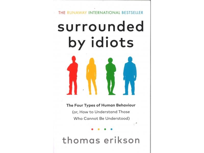 Thomas Erikson - Surrounded By Idiots