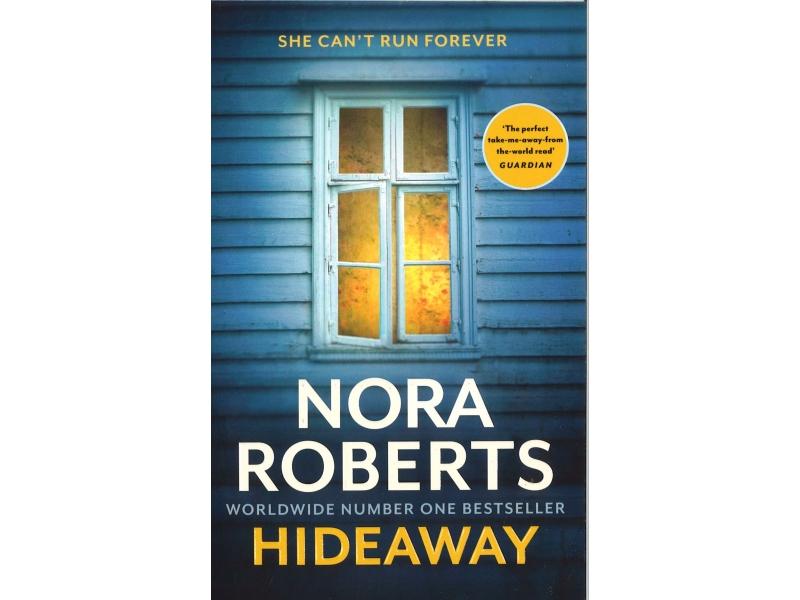Nora Roberts - Hideaway